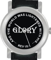 """Glory"" From Revelations 18:1 Has the Inspirational Words on the Dial of the Unisex Size Brushed Chrome Round Case with Black Leather Strap"